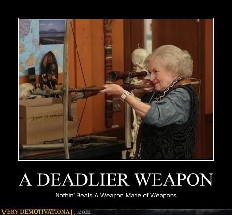 advice,betty white,epic,nice lady,violence,weapons