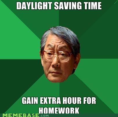 clocks daylight savings time high expectations asian dad High Expectations Asian Father homework Memes - 4145184768