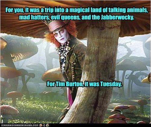 alice in wonderland funny Hall of Fame Johnny Depp lolz tim burton trip - 4146209792