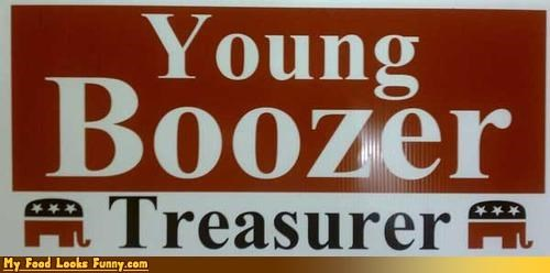 alcohol,booze,boozer,drink,election,sign,treasurer,young boozer