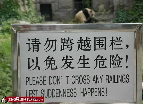 Suddeness Happens Sign outside the panda exhibit at the Beijing Zoo.