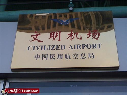 airport civilized engrish - 4151407360