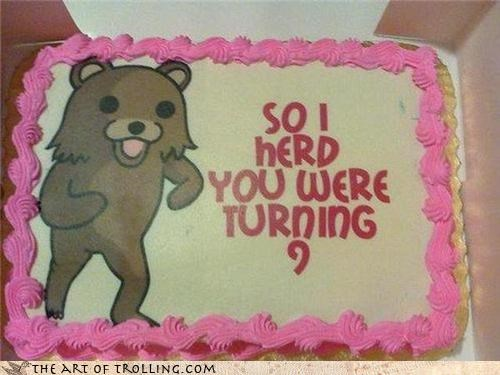 9,cake,decorations,IRL,pedobear,so i herd u