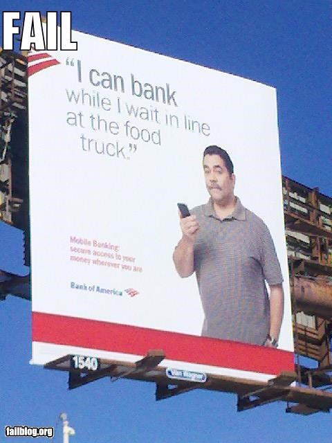 Ad,bad idea,banking,billboard,failboat,food,signs,stereotypes