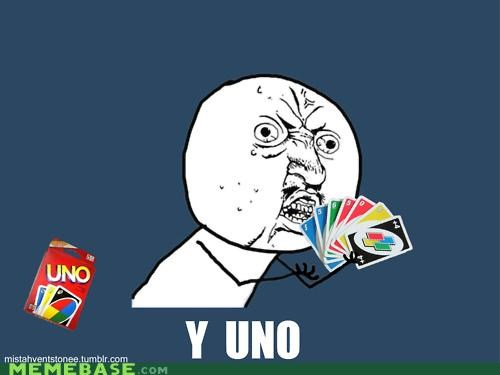 card game,Memes,uno,Y U No Guy