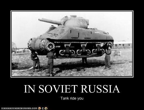 IN SOVIET RUSSIA Tank ride you