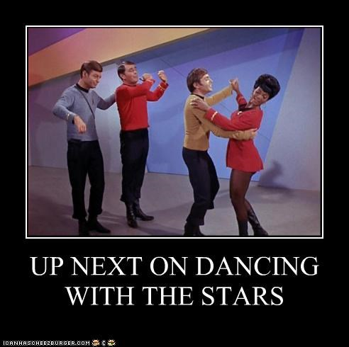 Dancing With The Stars,demotivational,funny,lolz,sci fi,Star Trek