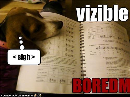 vizible BOREDM < sigh >
