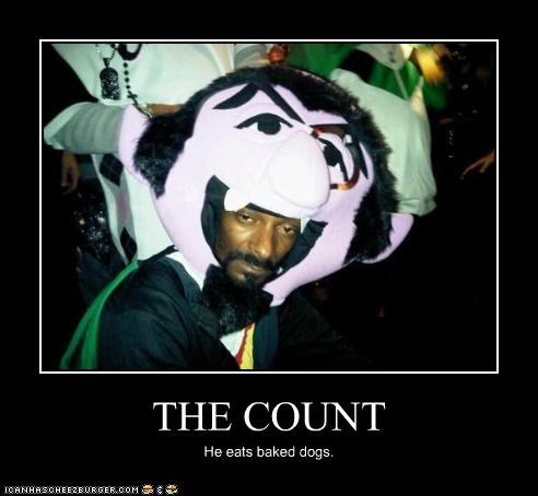 THE COUNT He eats baked dogs.
