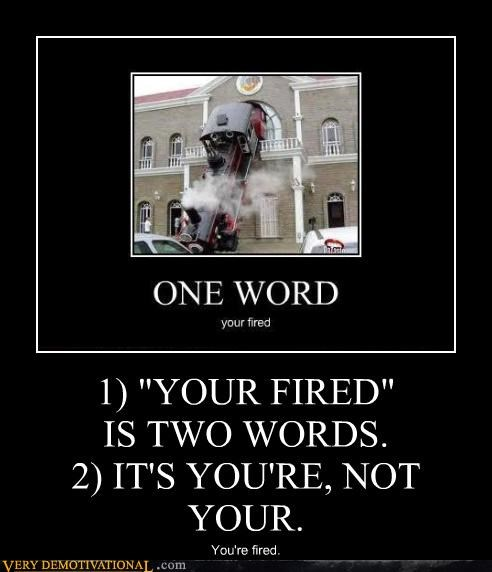 FAIL fired grammar idiots recursion spelling errors trains - 4159246080