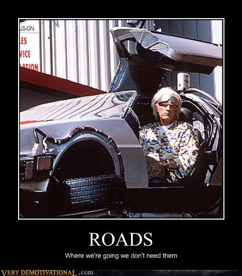 back to the future 2,DeLorean,Doc Brown,roads,tag lines