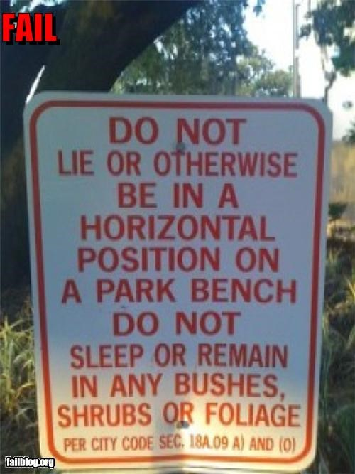 bushes,do not,failboat,horizontal,oddly specific,shrub,signs,sleep