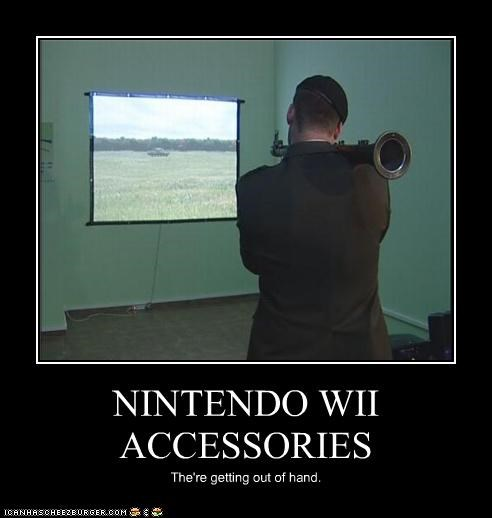 NINTENDO WII ACCESSORIES The're getting out of hand.