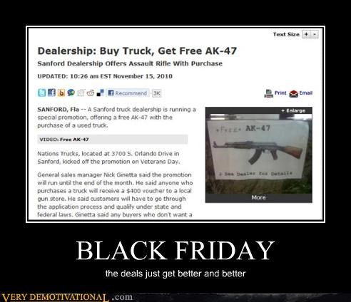 ak 47,capitalism,consumerism,deals,guns,thanksgiving