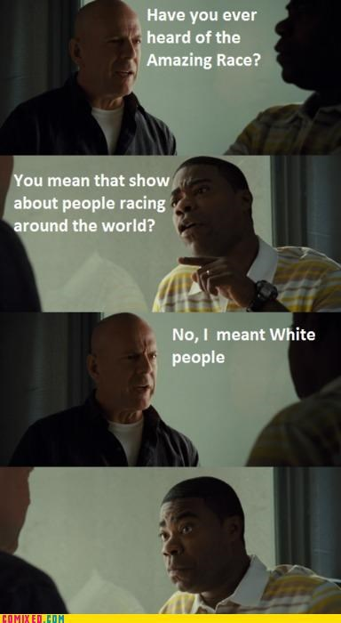 bruce willis,celebutard,jk,race,Tracy Morgan,wtf