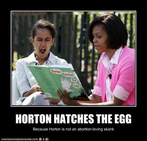 HORTON HATCHES THE EGG Because Horton is not an abortion-loving skank
