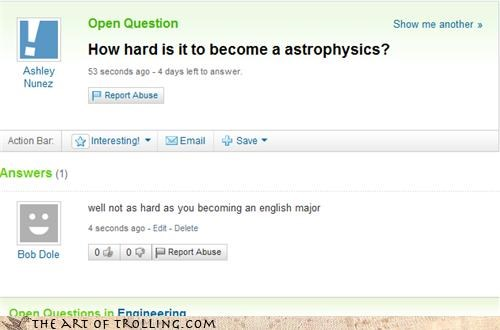 astrophysics college english major Yahoo Answer Fails - 4172479744