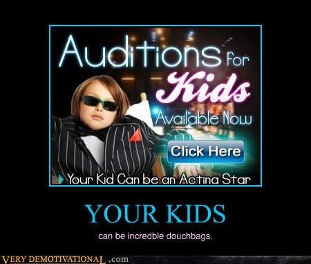 advertising douchebags idiots kids - 4174012672