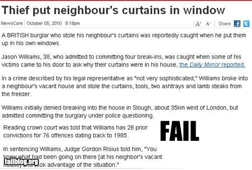curtains failboat g rated neighbors poor planning Probably bad News thief Why Do I Live Here