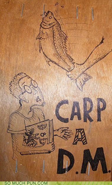 adage carp carpe diem dice DM dungeon master dungeons-dragons homophones latin seize - 4174999552