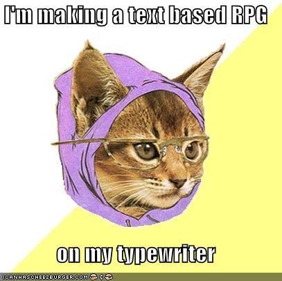 Hipster Kitty,Memes,RPG,typewriter