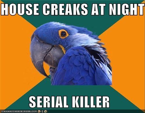Memes Paranoid Parrot serial killer - 4177733632