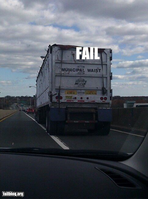 failboat,g rated,spelling,trucks,waist,waste