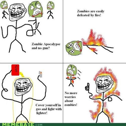 fire,ok this is a terrible idea,troll,troll face,troll science,zombie