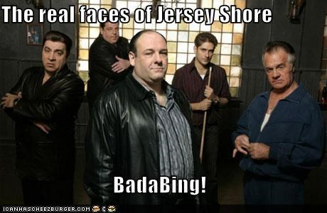 funny jersey shore the sopranos TV - 4180755968