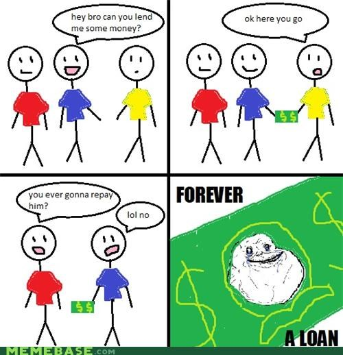 comics forever alone lincoln loan Memes money - 4182826752