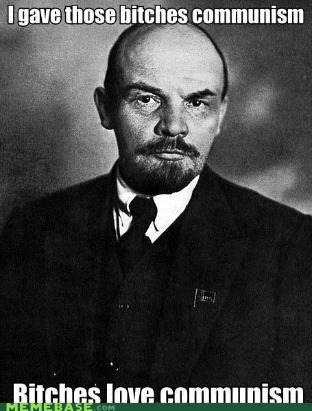 communism,Ladies Love,Memes,vladimir lenin