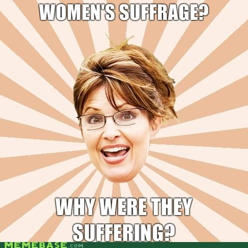 Memes,republican,Sarah Palin,suffrage
