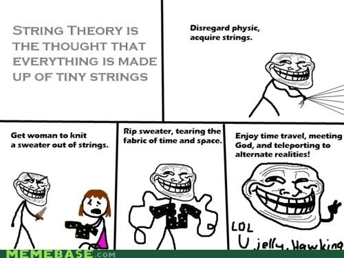 Memes,stephen hawking,String Theory,troll science