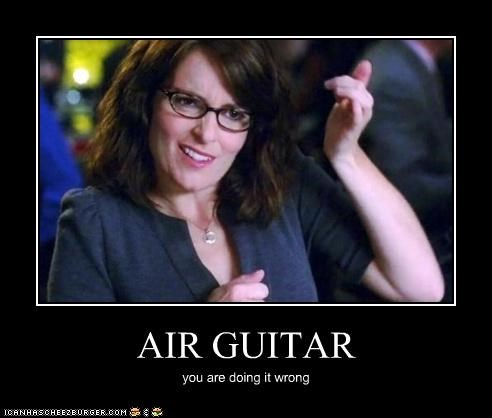 AIR GUITAR you are doing it wrong