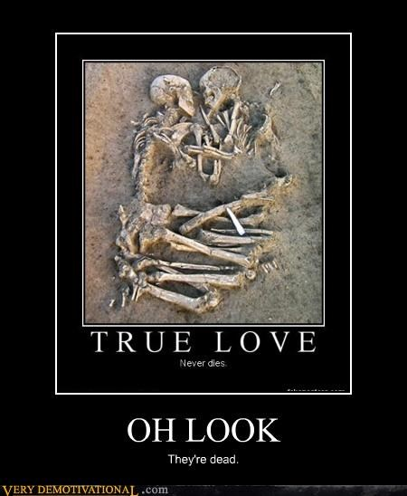 Death forever alone Hall of Fame inevitability love sucks skeletons true love - 4186129408