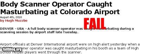 airports bad idea failboat masturbating Probably bad News scanners security TSA - 4190273280