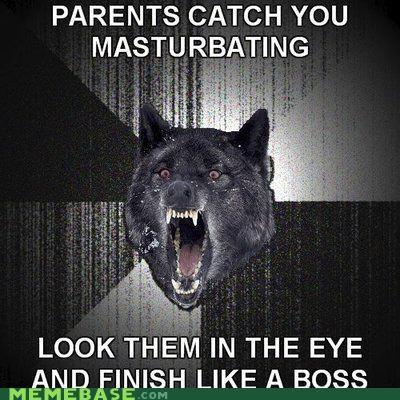 eye contact Insanity Wolf masturbation Memes parents - 4190599936
