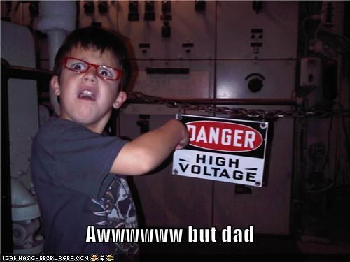 aww man,dad,danger,derp,glasses,high voltage,kid