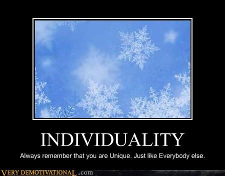 individuality metaphors sad but true snow flakes the horde