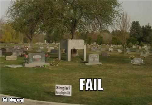 cemetery failboat placement sign singles too soon