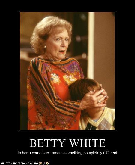 actor betty white celeb demotivational funny - 4191621632