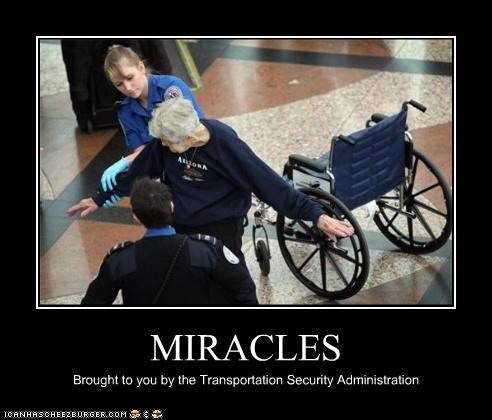 MIRACLES Brought to you by the Transportation Security Administration