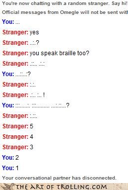 So THIS is how blind people use omegle!