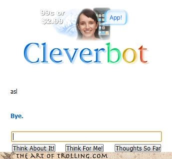 asl Cleverbot conversation stopper no tolerance Omegle when internets collide