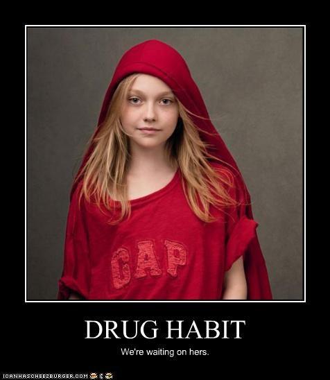 DRUG HABIT We're waiting on hers.