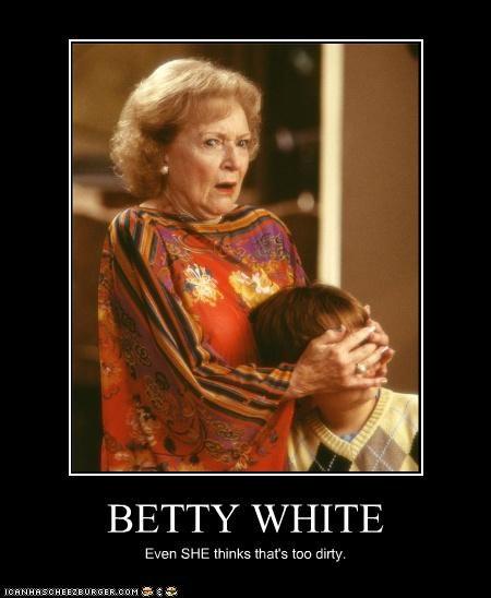 betty white celeb demotivational funny lolz - 4209011200