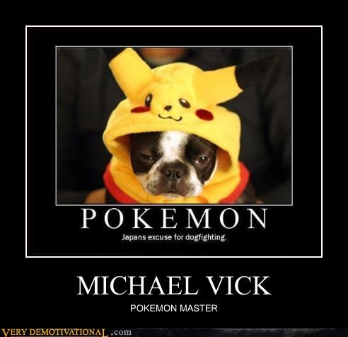 dog fighting,dogs,Japan,michael vick,Pokémon,recursion,tasteless,Videogames