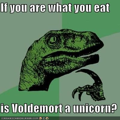Blood,Harry Potter,Memes,philosoraptor,unicorns,virgin,voldemort,you are what you eat