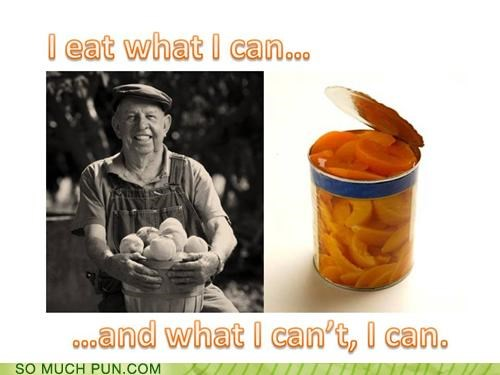 can,canning,cant,double meaning,food,noms,pits