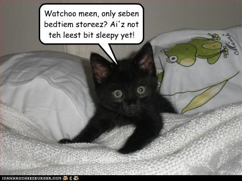 bedtime,bedtime story,caption,captioned,cat,kitten,not,sleepy,stories,story